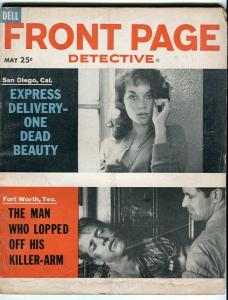 FRONT PAGE DETECTIVE-MAY/1961-KILLER-ARM-DEAD BEAUTY-HOLE IN THE HEAD FR/G