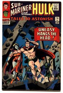 TALES TO ASTONISH #76 comic book-SUB-MARINER-HULK-SILVER AGE vf
