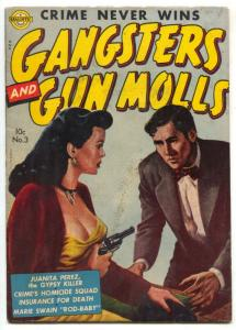 Gangsters and Gun Molls #3 1952-Marijuana mentioned- VG/FN