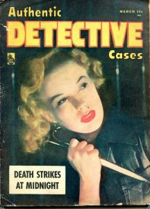 AUTHENTIC  DETECTIVE CASES-MARCH 1948-G-SPICY-MURDER-RAPE-ORGIES-KIDNAP-MAS G