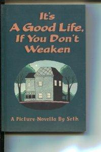 It's A Good Life, If You Don't Weaken-Seth-1996-PB-VG/FN