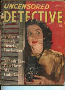 Uncensored Detective Magazine August 1947- True Crime- Lonely Hearts Racketeer