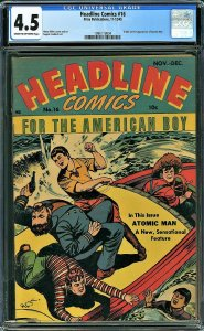 Headline Comics #16 (Prize Publications, 1945) KEY - 1st Atomic Man