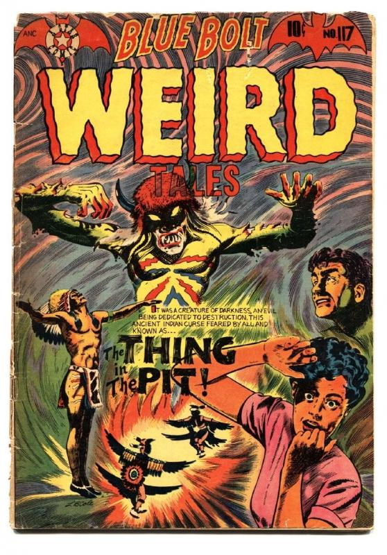 Blue Bolt Weird Tales #117 1953- LB Cole Cover- PRE-CODE horror