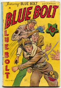 Blue Bolt Vol 5 #3 1944- Dick Cole- Sgt Spook- Golden Age G