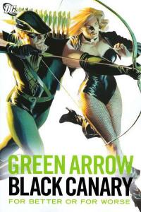Green Arrow/Black Canary For Better or for Worse TPB #1, NM + (Stock photo)