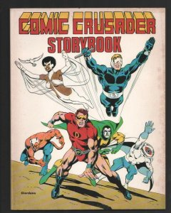 Comic Crusader Storybook #1 1977-Dick Giordano-Joe Sinnott -Good combo of pro...