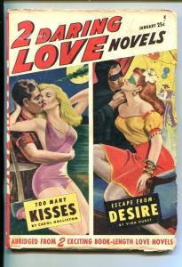 2 DARING LOVE NOVELS-#1-JAN 1948-PULP-SOUTHERN STATES PEDIGREE-fn/vf