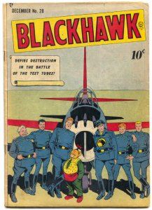Blackhawk Comics #28 1949-- Battle of the test tubes VG+