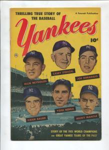 THRILLING TRUE STORY OF THE BASEBALL YANKEES 1952-JOE DIMAGGIO-HANK BAUER-VF