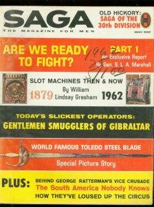 SAGA MAGAZINE MAY 1962-SLOT MACHINES-RATTERMAN-WW II VG/FN