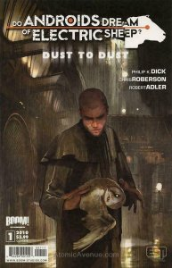 DO ANDROIDS DREAM OF ELECTRIC SHEEP?: DUST TO DUST #1 COVER B NM BOOM.