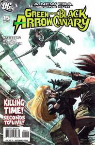 Green Arrow/Black Canary #15 VF/NM; DC | save on shipping - details inside