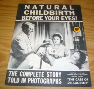 Natural Childbirth Before Your Eyes #1 VG+ adapts the case of dr. laurent 1958