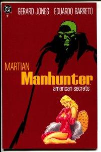 Martian Manhunter: American Secrets-Gerard Jones- #2
