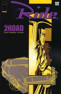 Ride, The: 2 For the Road #1 VF/NM; Image | save on shipping - details inside