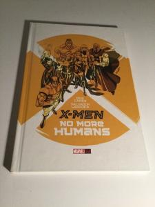 X-Men No More Humans Hc Nm Near Mint Marvel Comics