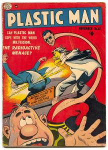 Plastic Man #32 1951- Atomic Energy Mr Fission VG