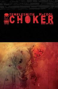 Choker (2010 series) #6, NM (Stock photo)