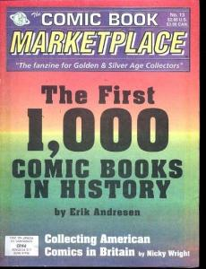 Comic Book Marketplace Fanzine #13 - Early Comics- 1st 1000 VF