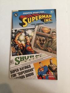 Superman Inc. 1999 Annual Report 1 NM Near Mind