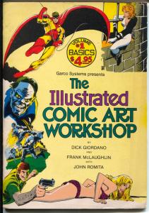 Illustrated Comic Art Workshop #1 1982-Garco-John Romita-Dick Giordano-FN