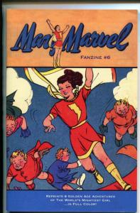 MARY MARVEL FANZIINE #6 2006-GOLDEN AGE REPRINTS-5 1/4 X 7 5/8-COLOR-nm