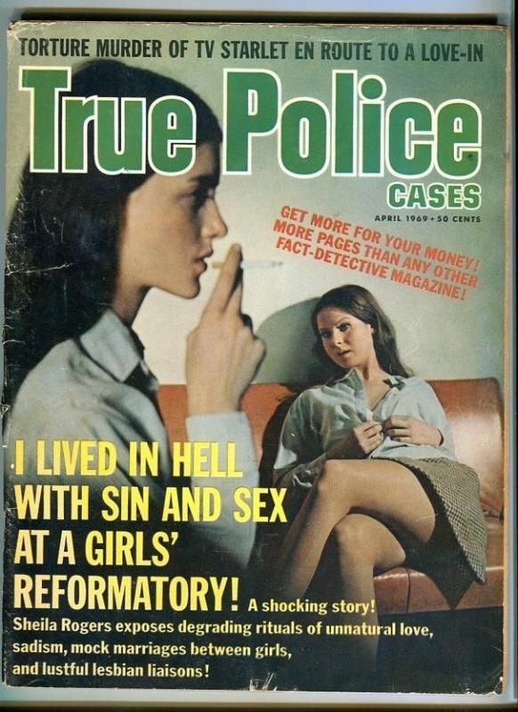 TRUE POLICE CASES-APRIL/1969-GO-GO DANCERS-UNNATURAL LOVE-