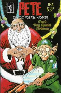 Pete the P.O.'d Postal Worker Xmas #1 VF/NM; Sharkbait | save on shipping - deta