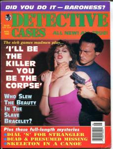Detective Cases 8/1995-Globe-spicy Babe-gunman-stangler-madmen-skeleton-FN