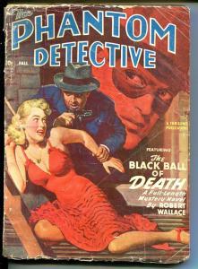 THE PHANTOM DETECTIVE-FALL 1949-ELUSIVE HERO PULP-SPICY GIRL COVER-good