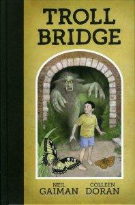 Troll Bridge (Neil Gaiman's…) HC #1 VF/NM; Dark Horse | save on shipping - detai