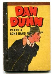 Dan Dunn Plays a Lone Hand Penny Book 1938- Norman Marsh