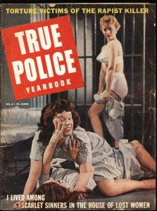 True Police Yearbook #6 Wild Cat Fight-Female Prison cover