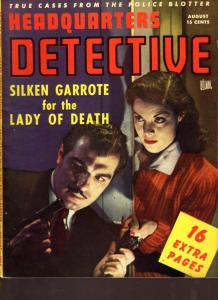 Headquarters Detective Magazine August 1946- Lady of Death