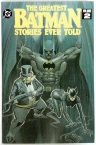 The Greatest BATMAN Stories Ever Told Vol 2  NM  DC Comics TPB 1st Printing 1992