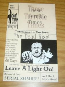 These Terrible Times #1A VF/NM; Deaf Mute Press | save on shipping - details ins