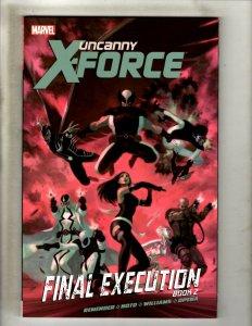 Uncanny X-Force Final Execution Book 2 Marvel Comics TPB Graphic Novel Vol 7 HR8