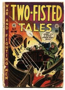 Two-Fisted Tales #27 1952- Kurtzman cover-civil war- EC golden age war G
