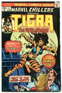 MARVEL CHILLERS #3-comic book TIGRA-1975-MARVEL THE CAT-BRONZE vg-