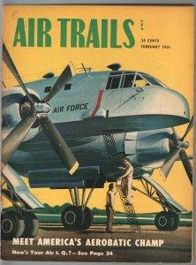 Air Trails 2/1951-aviation news-pix-Fairchild XC-120 cover-S.C. Smith-VG