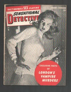 Sensational Detective Cases 1/1950-Headlight cover-Violent exploitation-posed...