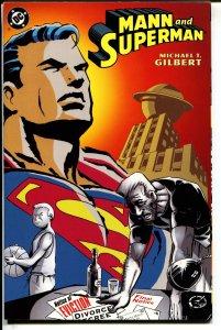 Mann and Superman-Michael T. Gilbert-TPB-trade