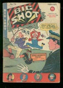 BIG SHOT #74 1947-HITLER-SKYMAN-MICKEY FINN-DIXIE DUGAN-good/very good G/VG
