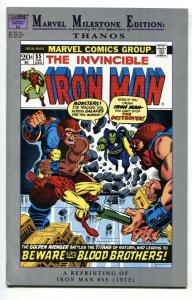 MARVEL MILESTONE EDITION: IRON MAN #55 1st THANOS reprint --1992