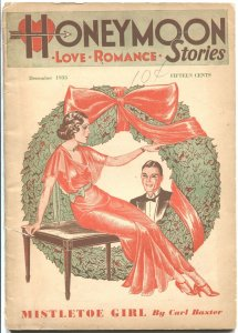 HONEYMOON STORIES #1--DEC 1933-SPICY ROMANCE & LOVE ART-VERY RARE PULP MAGAZINE