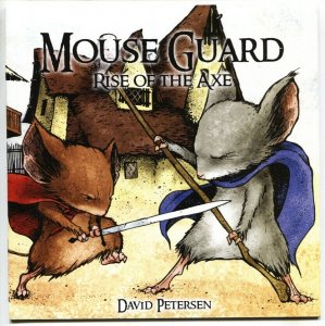 Mouse Guard #3 2006 RISE OF THE AXE-David Petersen NM-