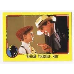 1990 Topps DICK TRACY-BEHAVE YOURSELF, KID #54