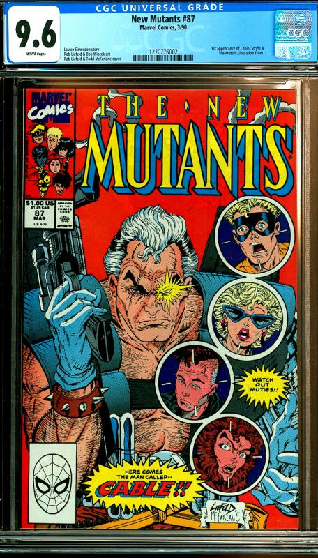 New Mutants #87 CGC Graded 9.6 1st Cable, Stryfe, & Mutant Liberation Front
