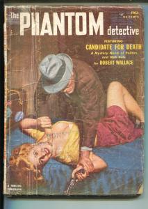 PHANTOM DETECTIVE-FALL 1952-THRILLING-GOOD GIRL ART-SPICY-HERO PULP-MYSTERY-fr/g